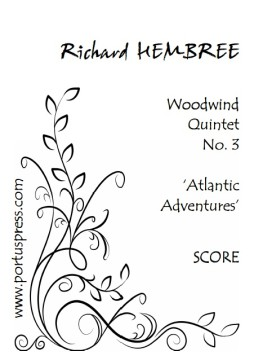 Atlantic Adventures for wind quintet by Richard Hembree. Published by Portus Press